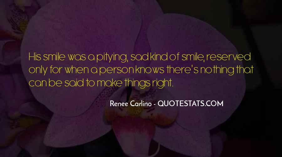 Smile When You Sad Quotes #315952