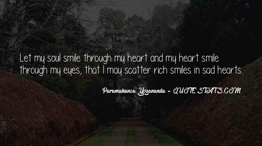 Smile When You Sad Quotes #497735