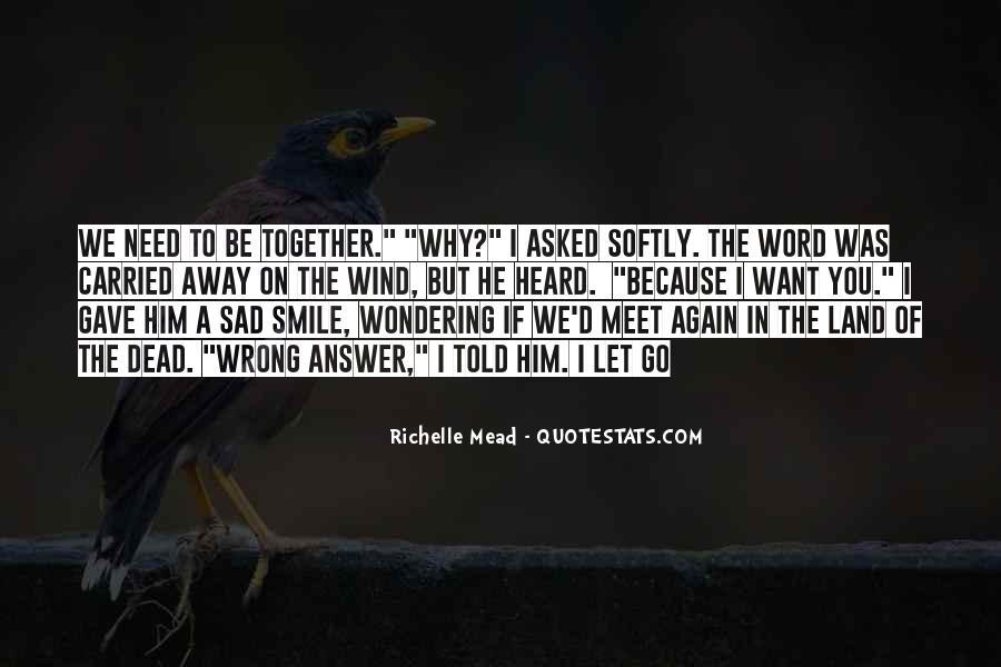 Smile When You Sad Quotes #571247