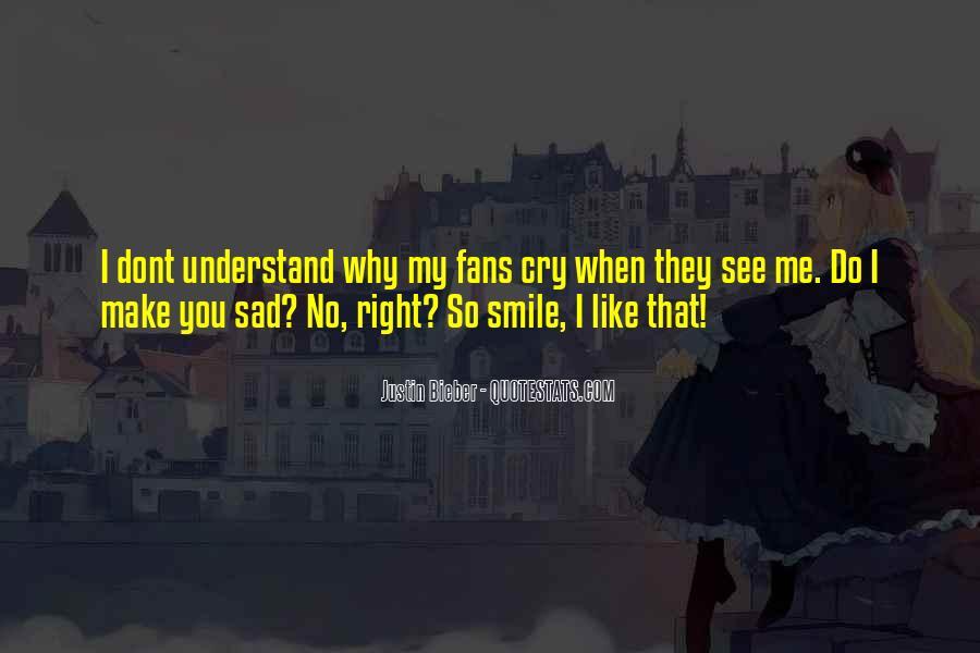 Smile When You Sad Quotes #6380