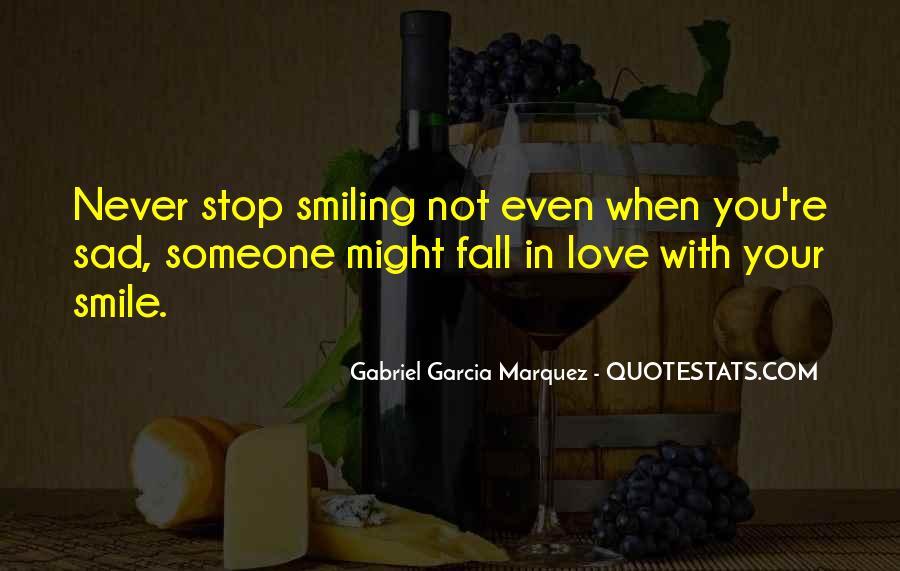 Smile When You Sad Quotes #837924