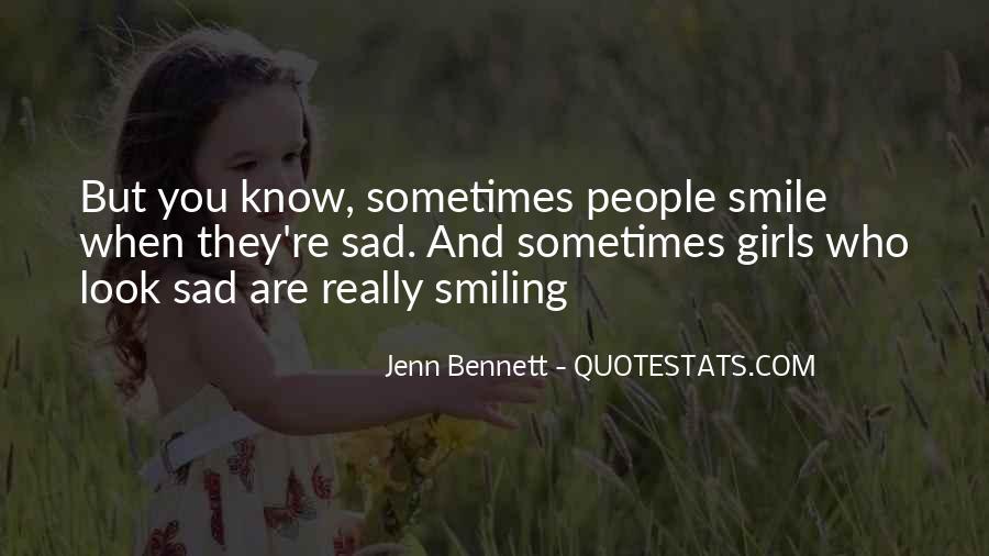 Smile When You Sad Quotes #840987