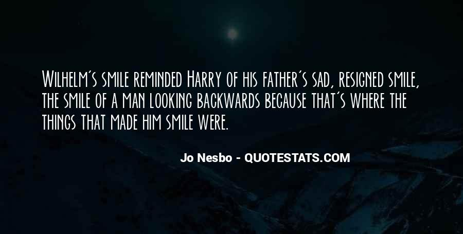 Smile When You Sad Quotes #893875