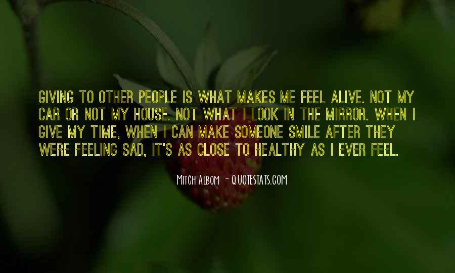 Smile When You Sad Quotes #932820