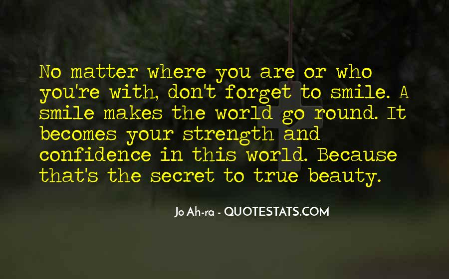 Smile With Confidence Quotes #1375634