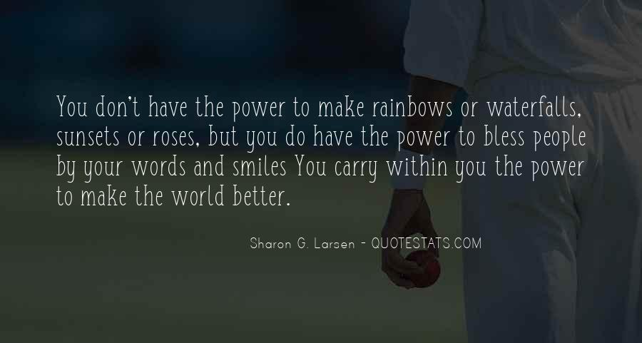 Smiles And Rainbows Quotes #1330309