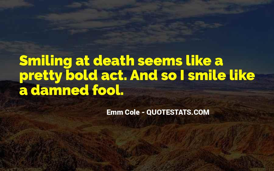 Smiling But Dying Quotes #1053141