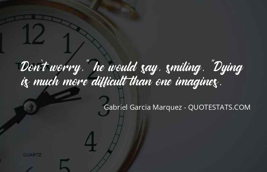 Smiling But Dying Quotes #250008