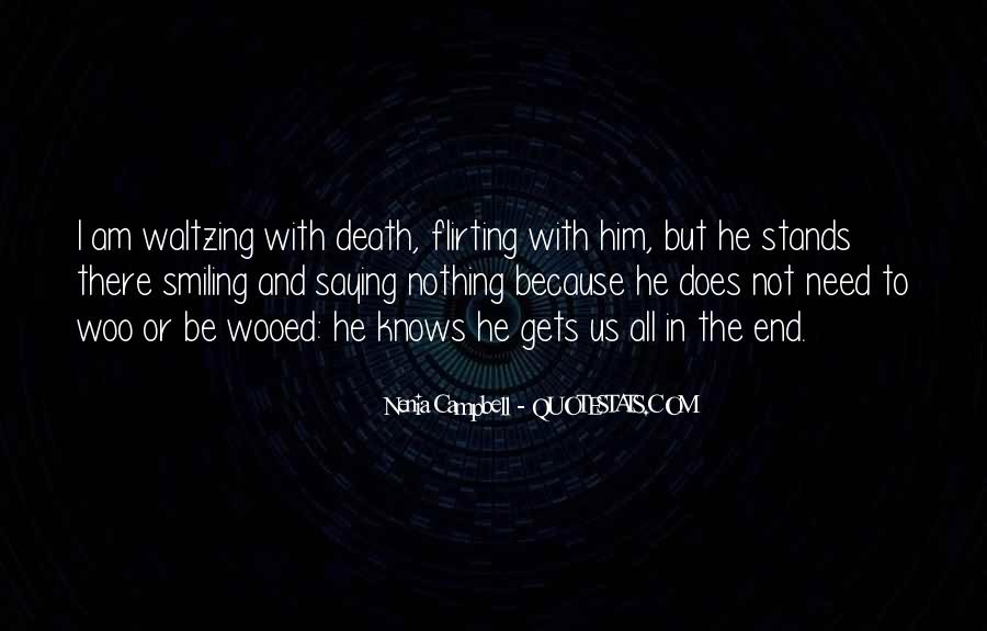 Smiling But Dying Quotes #978656