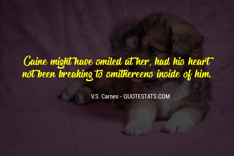 Smithereens Quotes #511035