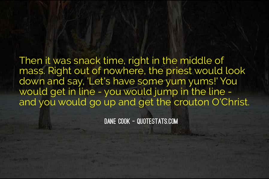 Snack Time Quotes #1521023
