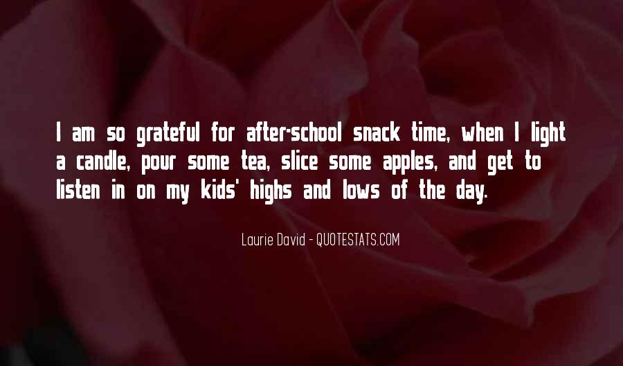 Snack Time Quotes #950830
