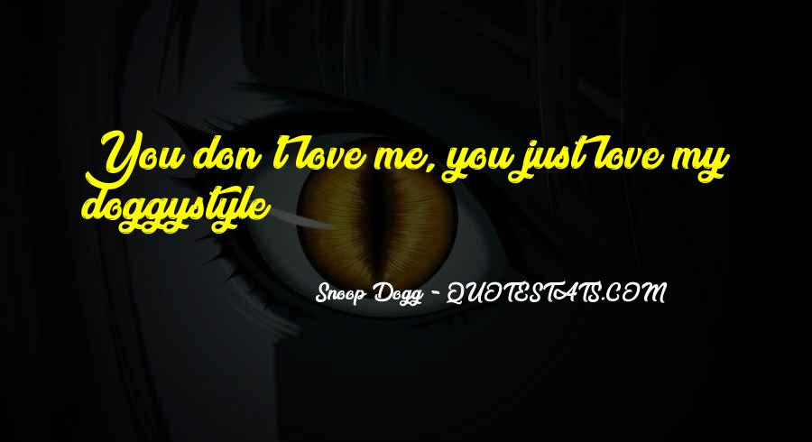 Snoop Dogg Love Quotes #432545
