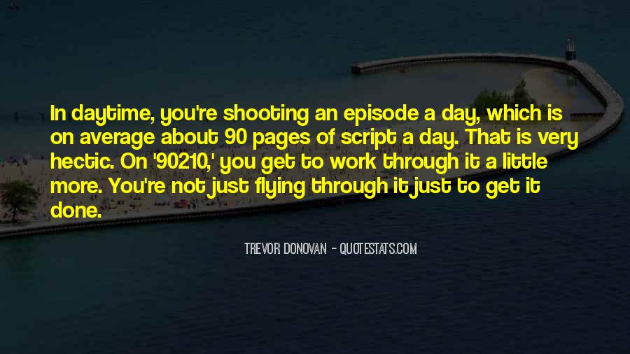 Quotes About A Hectic Day #1777142