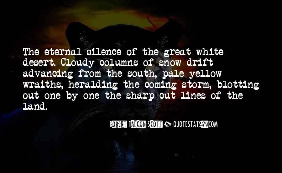 Snow Storm Coming Quotes #431413