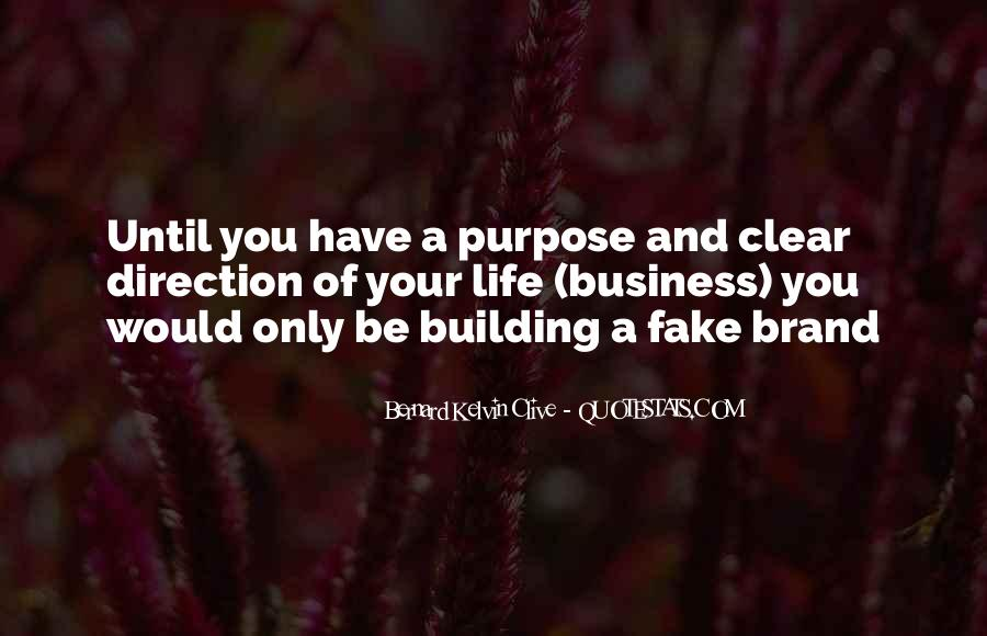 Quotes About A Life Of Purpose #112486