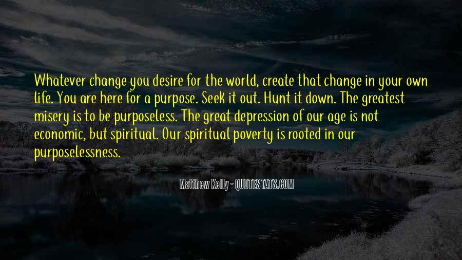 Quotes About A Life Of Purpose #130299