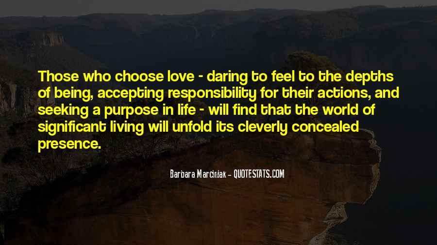 Quotes About A Life Of Purpose #133649