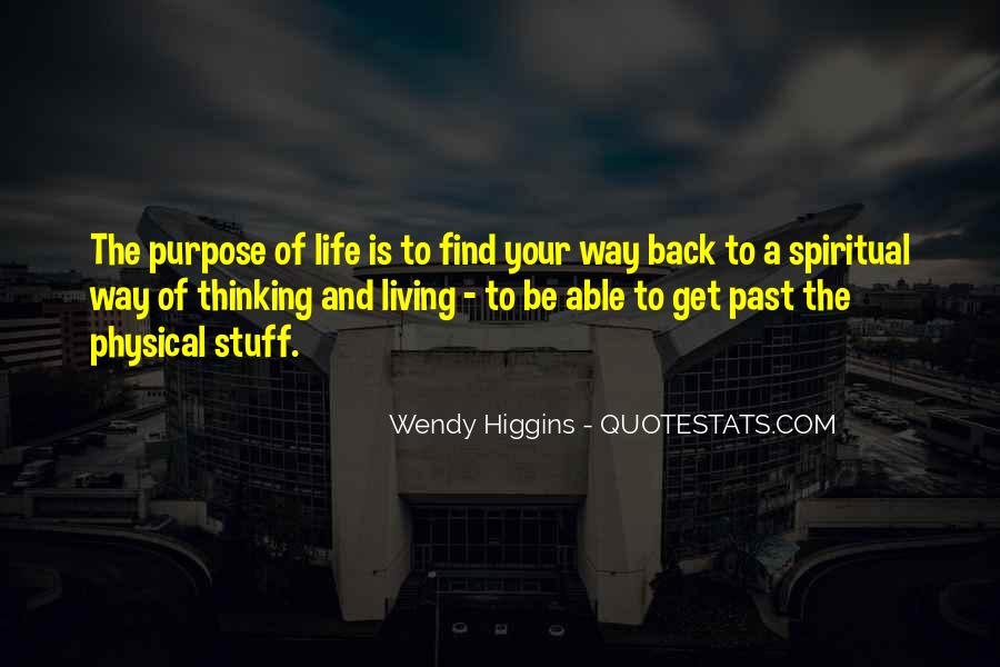 Quotes About A Life Of Purpose #167177