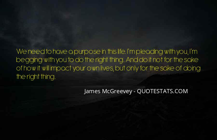 Quotes About A Life Of Purpose #177485
