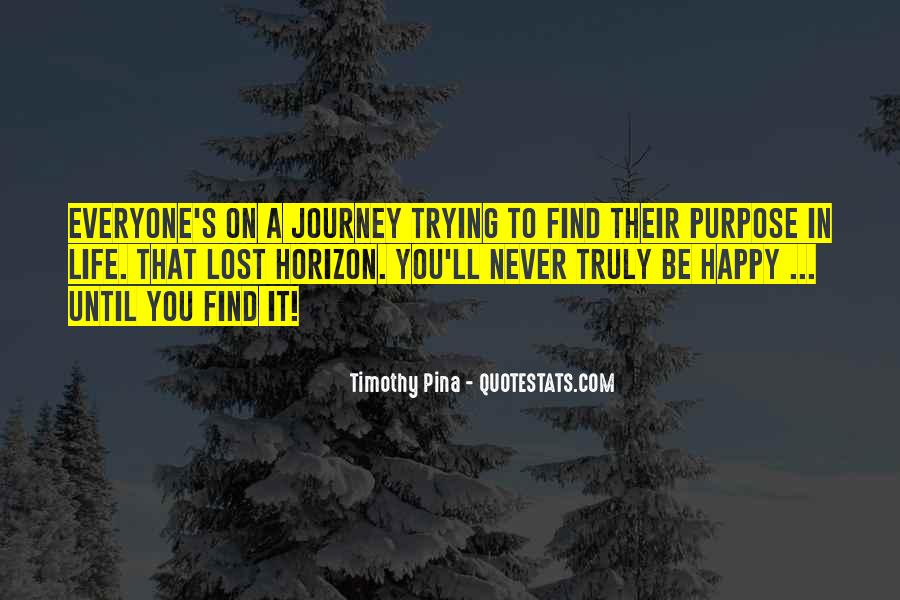 Quotes About A Life Of Purpose #195783
