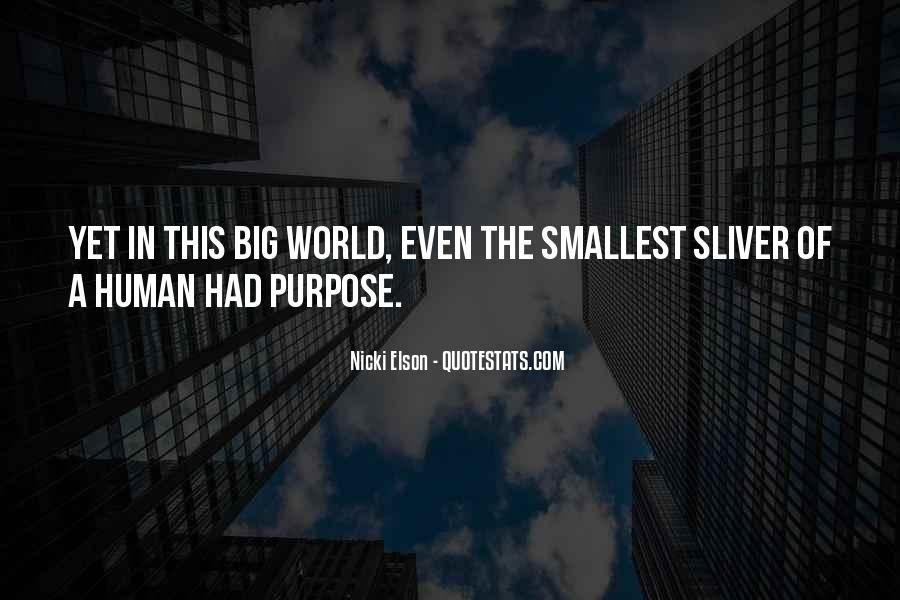 Quotes About A Life Of Purpose #220736