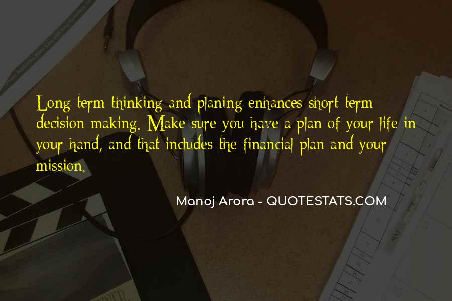 Quotes About A Life Of Purpose #4513