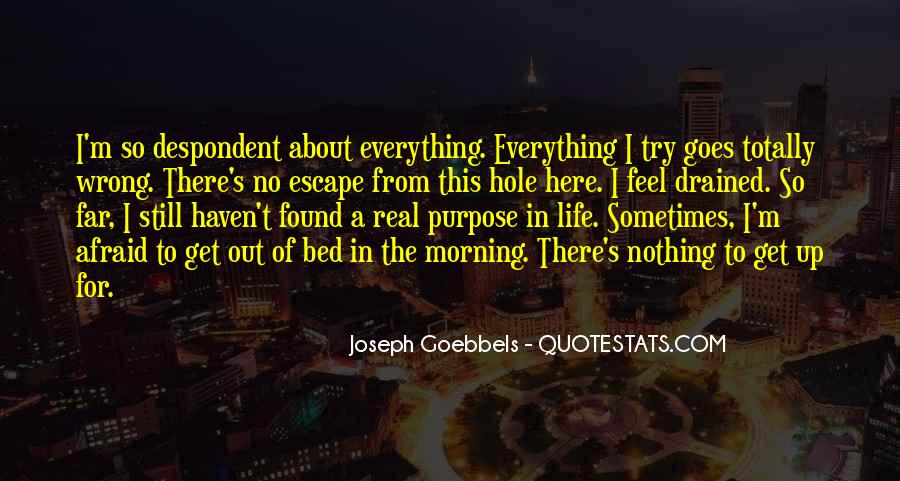 Quotes About A Life Of Purpose #55581