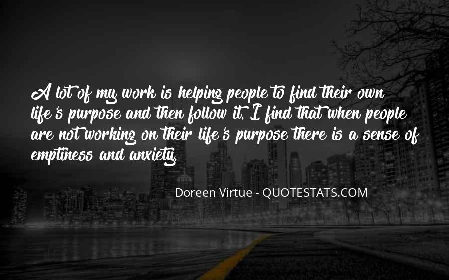 Quotes About A Life Of Purpose #58312