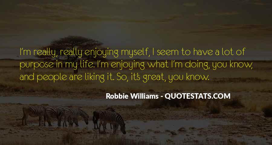 Quotes About A Life Of Purpose #59323