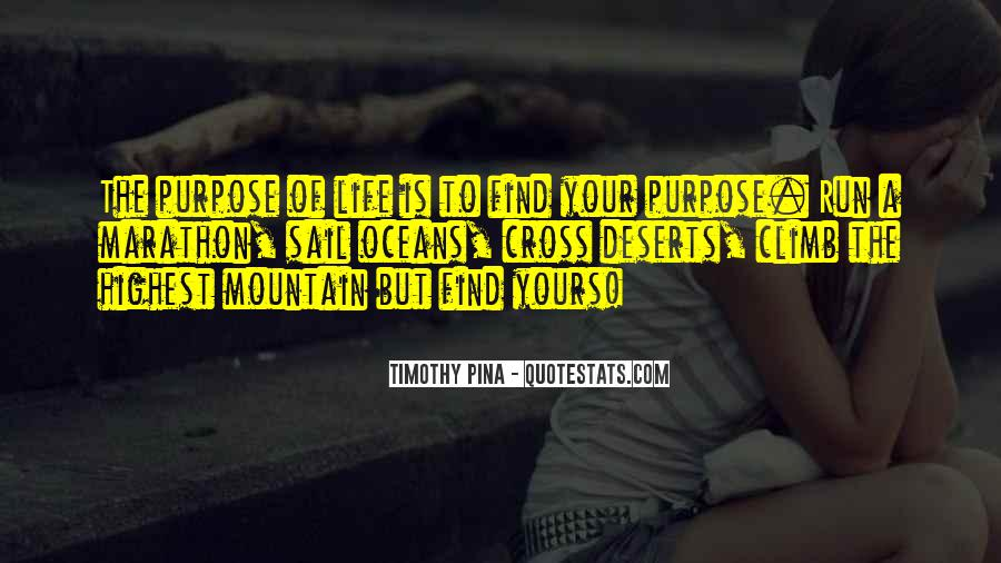 Quotes About A Life Of Purpose #72631