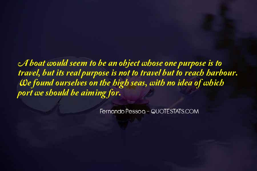 Quotes About A Life Of Purpose #73507
