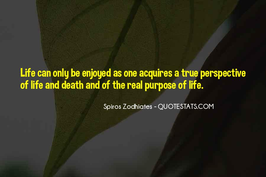 Quotes About A Life Of Purpose #96795
