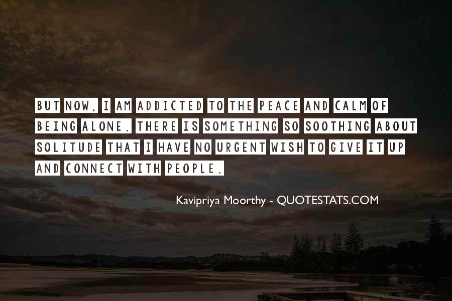 Quotes About Being Calm And At Peace #418581