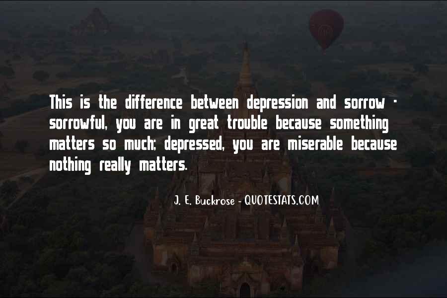 So Depressed Quotes #582213