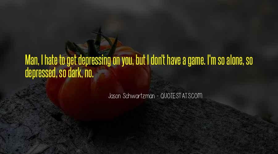 So Depressed Quotes #996876