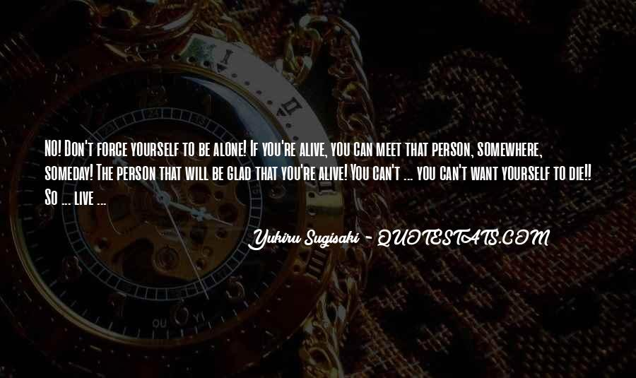 So Glad I Meet You Quotes #1746122