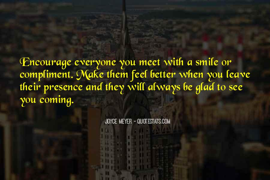 So Glad I Meet You Quotes #666715
