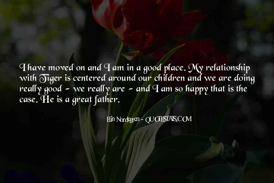 So Happy I Moved On Quotes #1278037