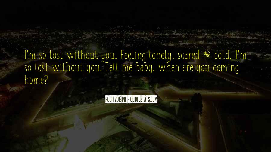 So Lost Without You Quotes #1042910