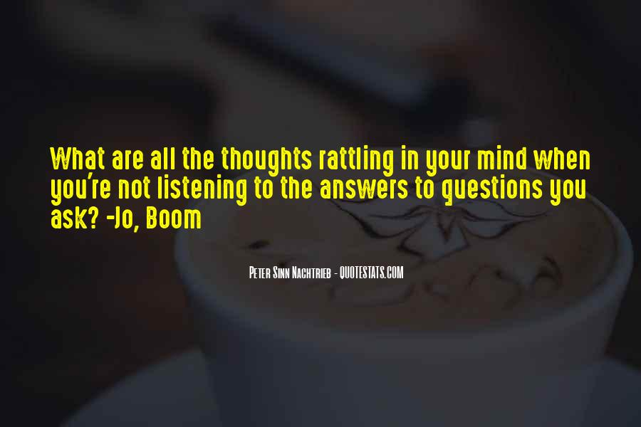 So Many Questions In My Mind Quotes #254857