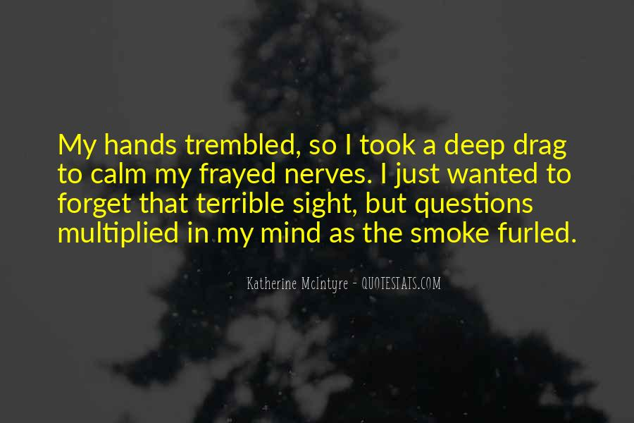So Many Questions In My Mind Quotes #283501