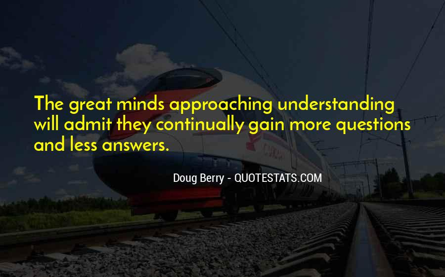 So Many Questions In My Mind Quotes #332021