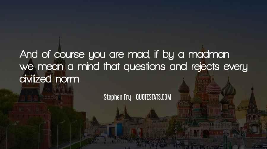 So Many Questions In My Mind Quotes #358752