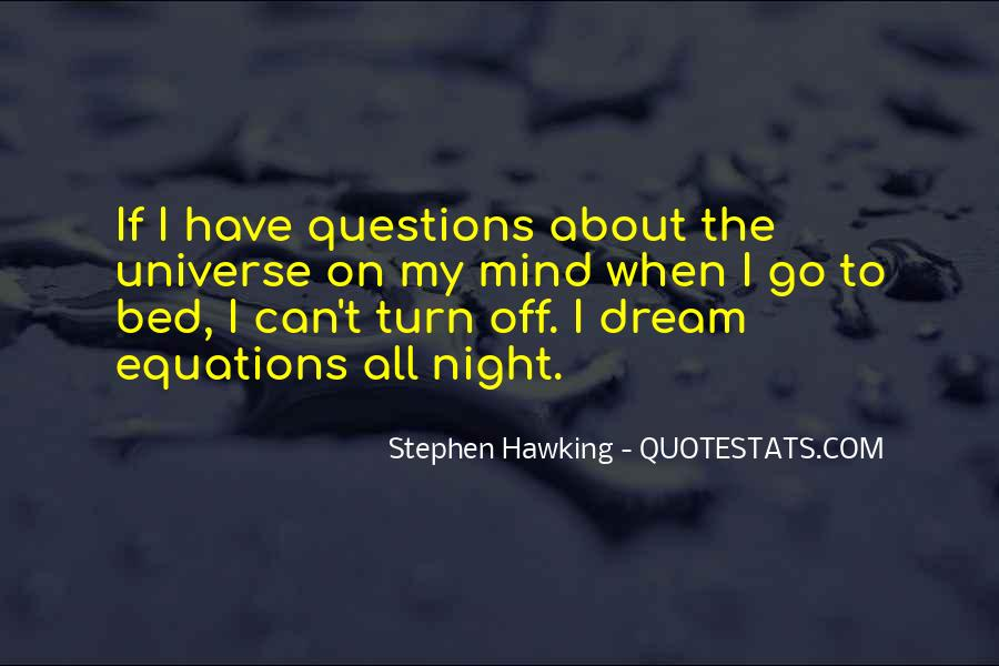 So Many Questions In My Mind Quotes #68687