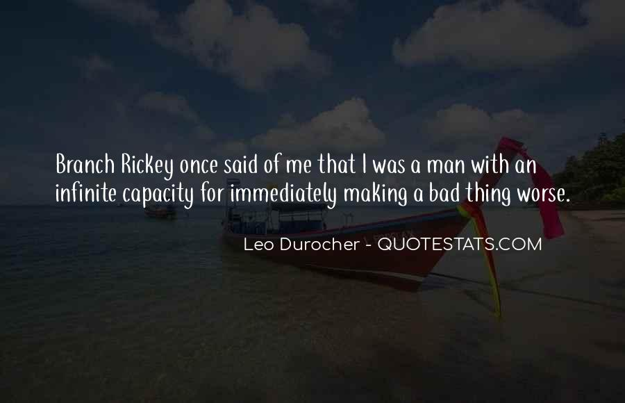 Quotes About Leo Durocher #100893
