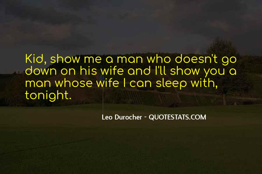 Quotes About Leo Durocher #1015520