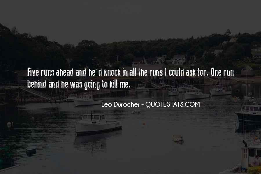 Quotes About Leo Durocher #1147013