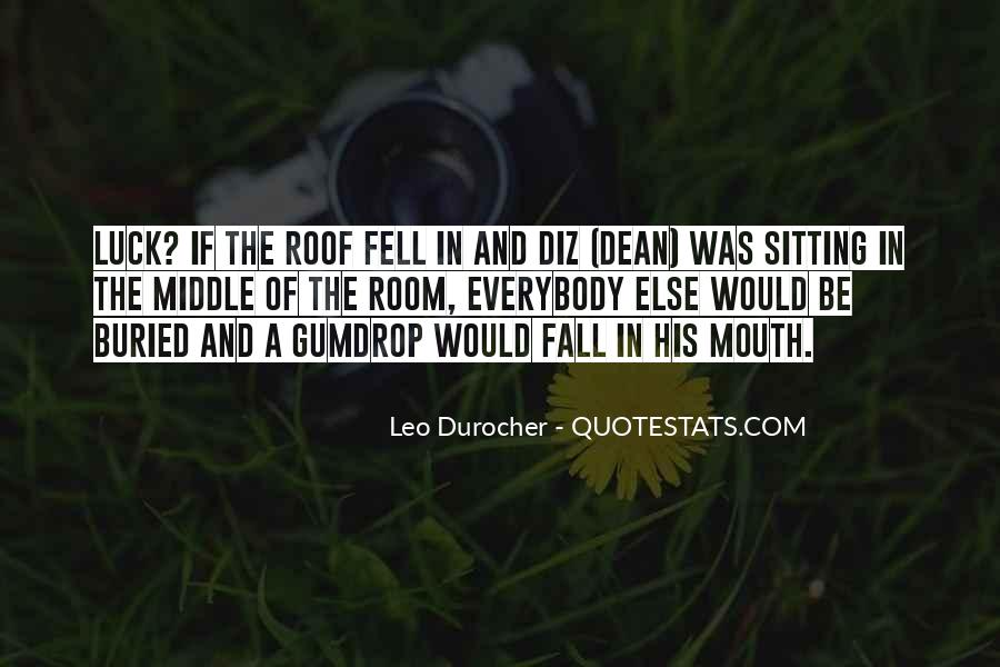 Quotes About Leo Durocher #1542925