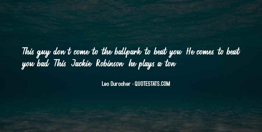 Quotes About Leo Durocher #243795